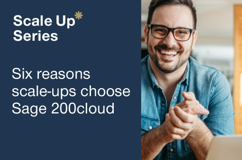 Six reasons scale-ups choose Sage 200cloud